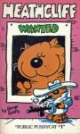 Heathcliff: Wanted (Heathcliff, Vol. 4) - George Gately