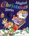 Magical Christmas Stories - Maureen Spurgeon, Gill Davies, Gill Guile