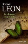 Les Joyaux du paradis (Suspense Crime) (French Edition) - Donna Leon