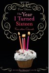 The Year I Turned Sixteen - Diane Schwemm