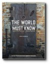 The World Must Know: The History of the Holocaust As Told in the United States Holocaust Memorial Museum - Photographer, Michael Berenbaum, Arnold Kramer, United States Holocaust Memorial Museum