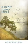 A Journey Towards Heaven: Daily Devotions from Jonathan Edwards - Jonathan Edwards