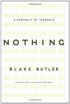 Nothing: A Portrait of Insomnia - Blake Butler