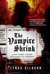 The Vampire Shrink (Kismet Knight, Ph.D., Vampire Psychologist #1) - Lynda Hilburn