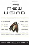 The New Weird - Ann VanderMeer, Jeff VanderMeer