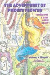 The Adventures of Phoebe Flower: Stories of a Girl with ADHD - Barbara Roberts