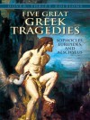 Five Great Greek Tragedies (Dover Thrift Editions) - Sophocles, Euripides, Aeschylus