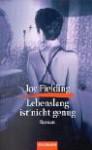 Lebenslang ist nicht genug - Joy Fielding