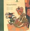 Rumpelstilzchen Fr Rumpelstilts - Jacob Grimm, Bernadette Watts