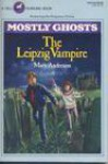 The Leipzig Vampire (Mostly Ghosts, No 2) - Mary Anderson