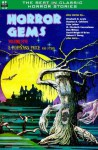 Horror Gems, Vol. Five - E. Hoffmann Price, Elizabeth R. Lewis, Gregory Luce, Stanton A. Coblentz, Dorothy Quick, Robert F. Young, Mary Elizabeth Counselman, Florence Engel Randall, Fritz Leiber, Jr., Dave Mayo, Don Wilcox, David Wright O'Brien