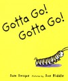 Gotta Go! Gotta Go! - Sam Swope, Sue Riddle