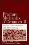 Fracture Mechanics of Ceramics - Richard C. Bradt, A.G. Evans