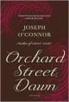 Orchard Street, Dawn - Joseph O'Connor