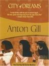 City of Dreams - Anton Gill
