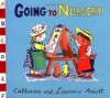 Anholt Family Favourites: Going to Nursery - Laurence Anholt, Catherine Anholt