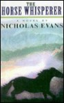 The Horse Whisperer (Turtleback) - Nicholas Evans