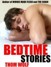 Bedtime Stories - Thom Wolf
