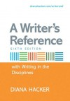 A Writer's Reference with Help for Writing in the Disciplines - Diana Hacker