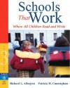 Schools That Work: Where All Children Read and Write - Richard L. Allington, Patricia Marr Cunningham