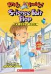 Science Fair Flop - Abby Klein