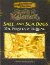 Salt And Sea Dogs: The Pirates Of Tellene - Travis Stout