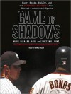 Game of Shadows (Audio) - Mark Fainaru-Wada, Lance Williams, Arnie Mazer