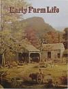 Early Farm Life - Bobbie Kalman