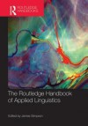 The Routledge Handbook of Applied Linguistics - James Simpson