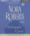Morrigan's Cross - Dick Hill, Nora Roberts