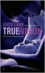 True Vision (True Trilogy #1) - Joyce Lamb