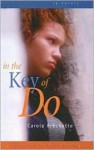 In the Key of Do - Carole Fréchette, Susan Ouriou