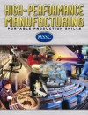 High-Performance Manufacturing: Portable Production Skills - Glencoe/McGraw-Hill