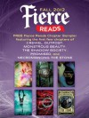 Fierce Reads Fall 2012 Chapter Sampler - Gennifer Albin, Caragh M. O'Brien, Elizabeth Fama, Lish McBride