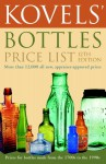 Kovels' Bottles Price List: 12th Edition - Ralph Kovel, Terry Kovel