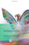 Choosing Home: Deciding to Homeschool with Asperger's Syndrome - Martha Kennedy Hartnett