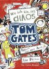 Tom Gates, Band 01: Wo ich bin, ist Chaos - aber ich kann nicht überall sein (German Edition) - Liz Pichon, Verena Kilchling