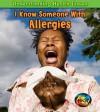 I Know Someone with Allergies - Victoria Parker, Ashley Wolinski, Matt Siegel