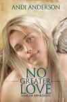 No Greater Love - Andi Anderson
