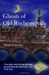 Ghosts Of Old Rochesterville - Ralph Esposito