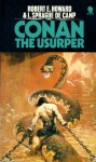 Conan the Usurper - Robert E. Howard, L. Sprague de Camp