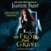 Up From the Grave - Tavia Gilbert, Jeaniene Frost