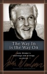The Way In is the Way On - John Wimber