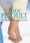 Nineteen Minutes - Jodi Picoult
