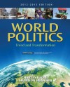 World Politics: Trend and Transformation, 2012 - 2013 Edition - Charles W. Kegley Jr., Shannon L. Blanton