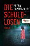 Die Schuldlosen (German Edition) - Petra Hammesfahr