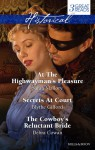 Mallory, Gifford And Cowan Taster Collection 201403/At The Highwayman's Pleasure/Secrets At Court/The Cowboy's Reluctant Bride - Sarah Mallory, Blythe Gifford, Debra Cowan