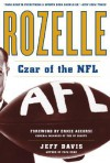 Rozelle: Czar of the NFL - Jeff Davis
