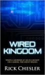 Wired Kingdom - Rick Chesler