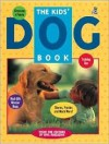 The Kids' Dog Book - Owl Magazine